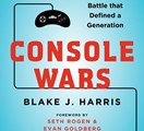 16-Bit Books: Console Wars: Sega, Nintendo, and the Battle That Defined a Generation