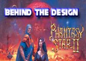 Behind the Design: Phantasy Star II