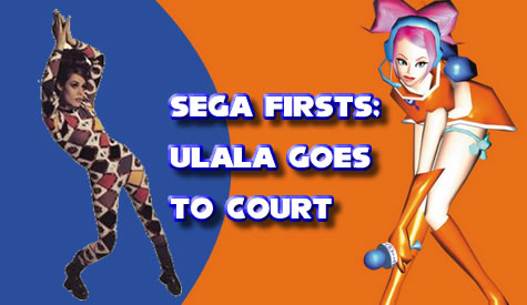 Sega Firsts: Ulala Goes to Court