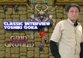 Classic Interview: Yoshiki Ooka (Gain Ground Programmer)
